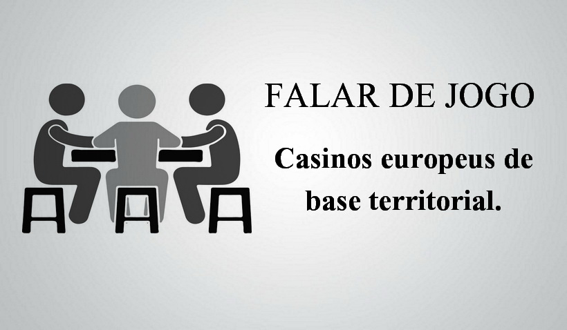 casinos-europeus-de-base-territorial