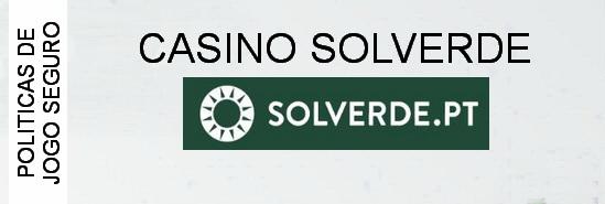 000-casino-solverde-politicas-de-jogo-seguro