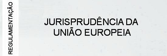 000-regulamentacao-jurisprudencia-da-uniao-europeia