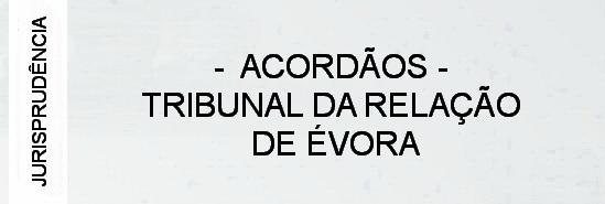 000-jurisprudencia-tribunal-da-relacao-de-evora