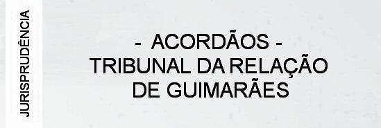 000-jurisprudencia-tribunal-da-relacao-de-guimaraes