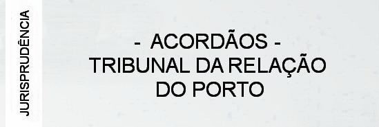 000-jurisprudencia-tribunal-da-relacao-do-porto