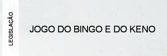 000-legislacao-jogo-do-bingo-e-do-keno