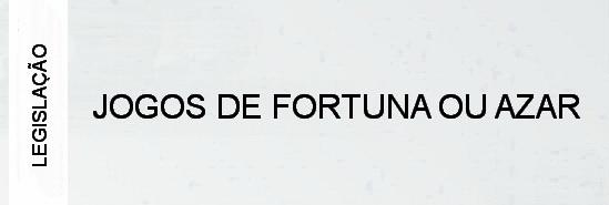 000-legislacao-jogos-de-fortuna-ou-azar