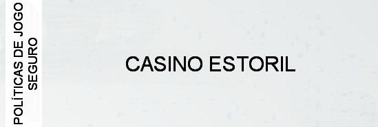 politicas-de-jogo-seguro-casino-estoril